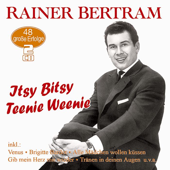 Rainer Bertram | Itsy Bitsy Teenie Weenie