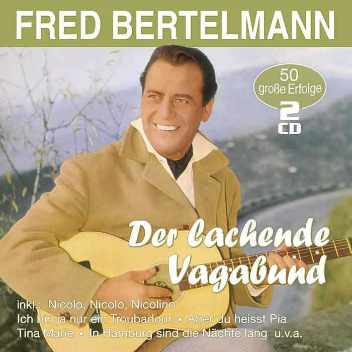 Fred Bertelmann | Der lachende Vagabund