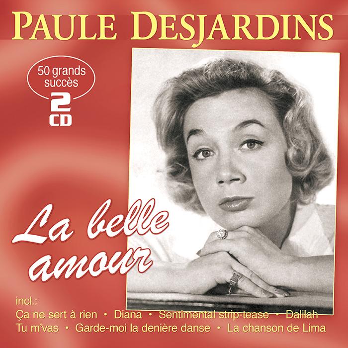 Paule Desjardins | La belle amour - 50 grands succès - 50 große Erfolge