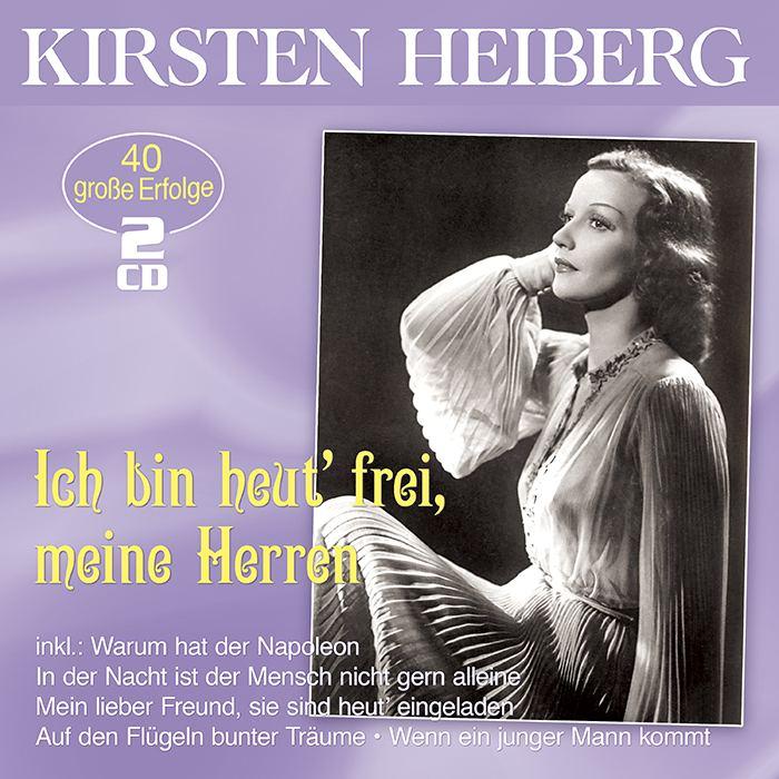 Kirsten Heiberg | Ich bin heut' frei, meine Herren