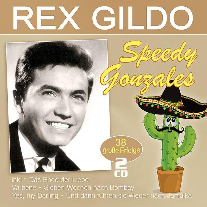 Rex Gildo | Speedy Gonzales