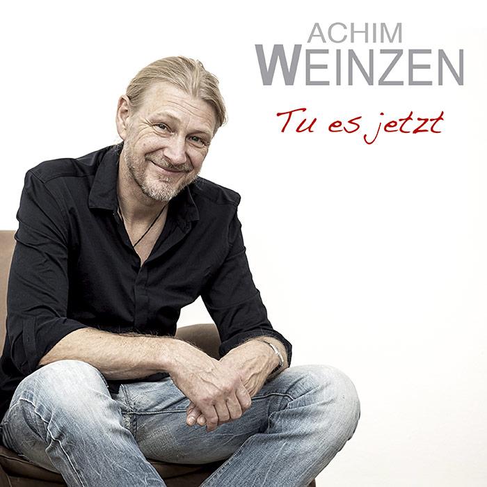 Achim Weinzen | Tu es jetzt
