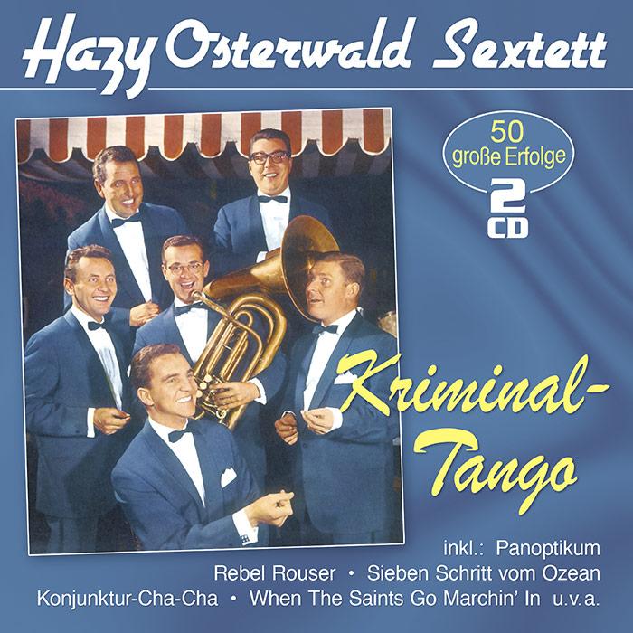 Hazy Osterwald Sextett | Kriminal-Tango