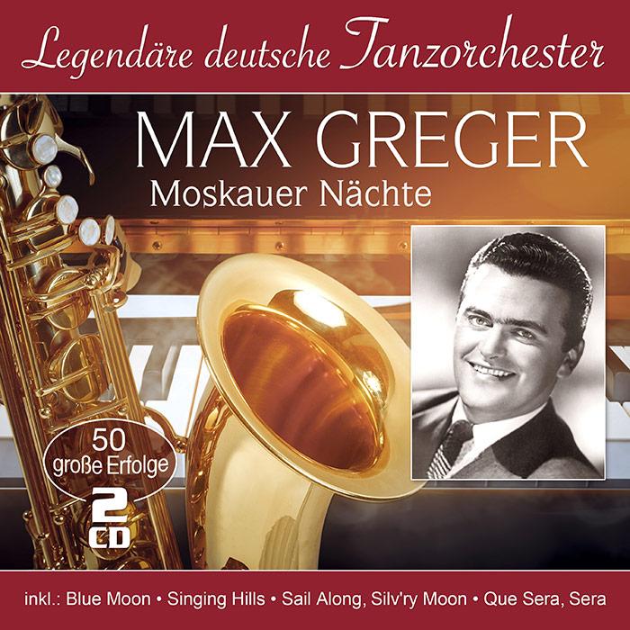 Max Greger | Moskauer Nächte