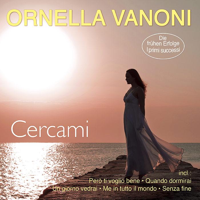 Ornella Vanoni | Cercami - I primi successi - Die frühen Erfolge