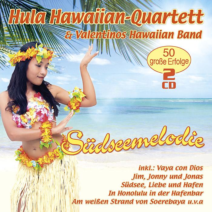 Hula Hawaiian-Quartett & Valentinos Hawaiian Band mit Valentinos Hawaiian Band | Südseemelodie