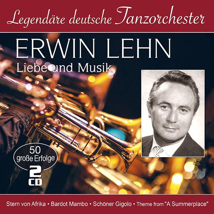 Erwin Lehn | Liebe und Musik - 50 große Erfolge