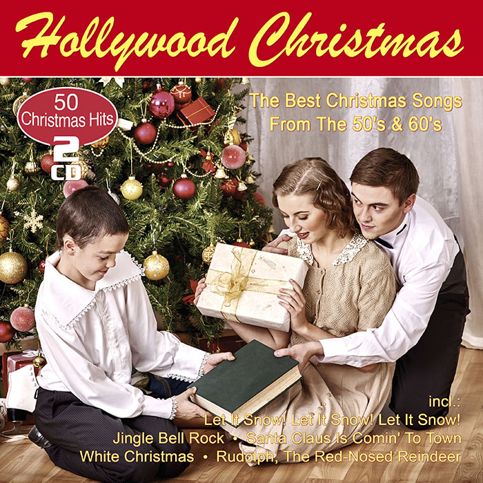Hollywood Christmas - The Best Christmas Songs From The 50's & 60's