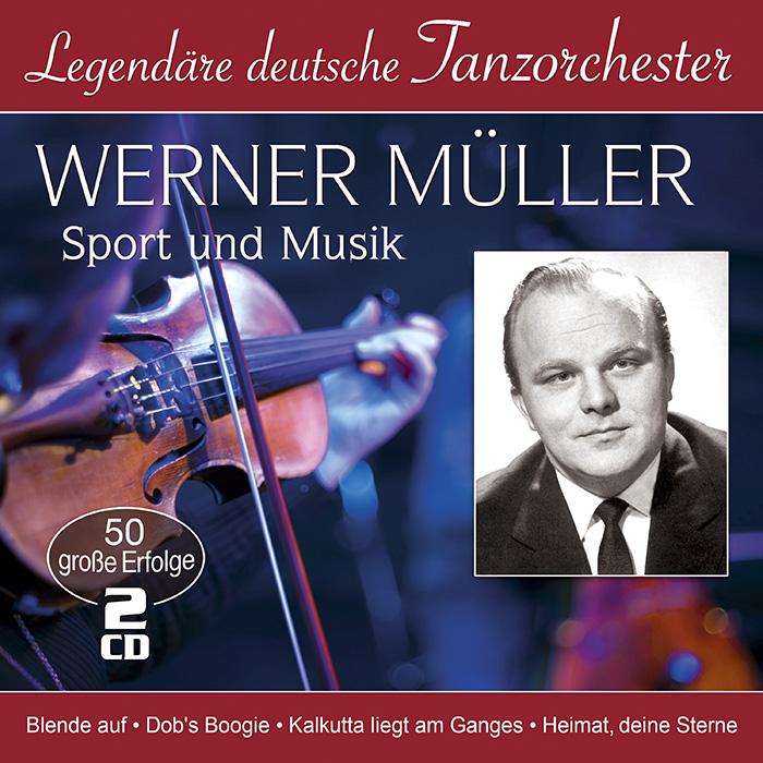 Werner Müller | Sport und Musik - 50 große Erfolge