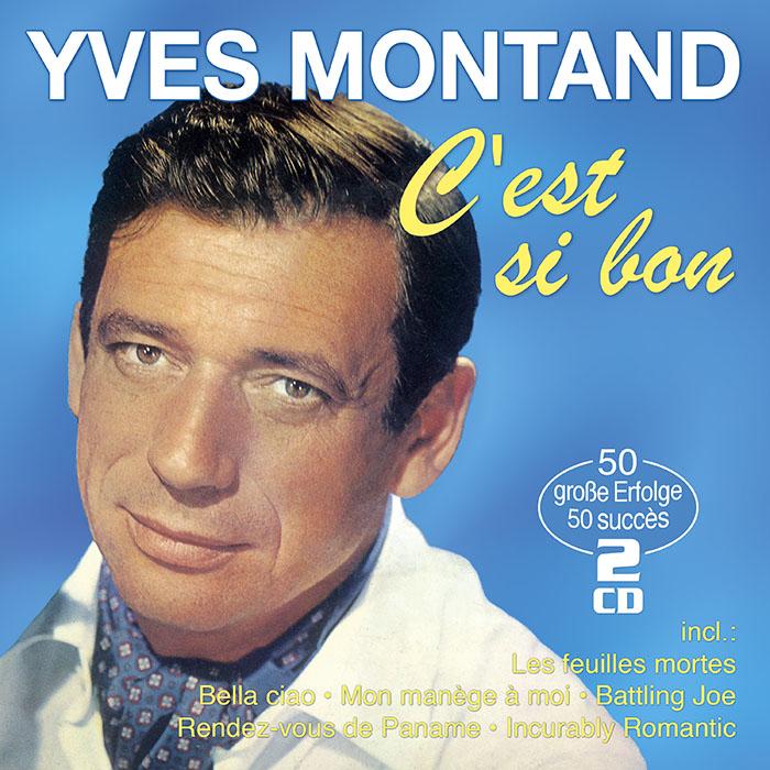 Yves Montand | C'est si bon - 50 grands succès